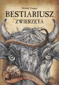 Bestiariusz. Zwierzęta – premiera nowej książki cyklu Bestiariusz słowiański