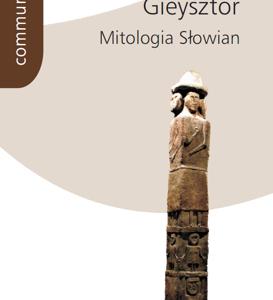 Mitologia Słowian – Aleksander Gieysztor