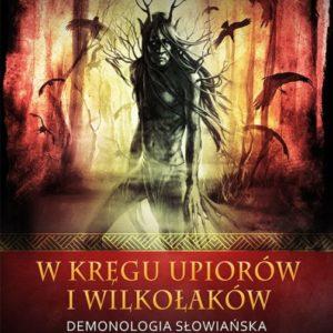 W kręgu upiorów i wilkołaków – Bohdan Baranowski