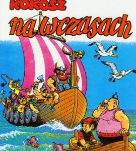 Kajko i Kokosz Na wczasach – Janusz Christa