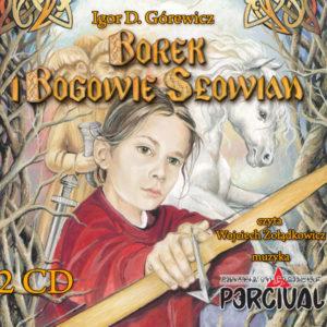 Borek i Bogowie Słowian audiobook – Igor Górewicz i Percival