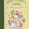 Książka Śpiewająca lipka. Bajki Słowian Zachodnich