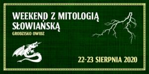 Read more about the article Weekend z mitologią słowiańską na Grodzisku Owidz