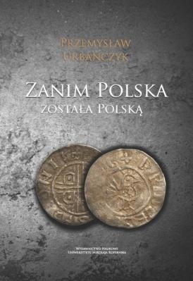 Zanim Polska została Polską - okładka książki