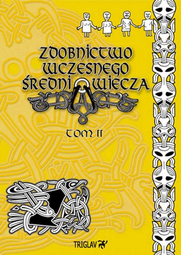 Zdobnictwo wczesnego średniowiecza tom II - okładka książki