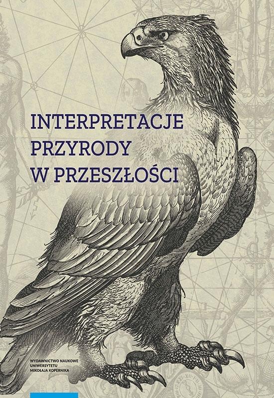 Książka Interpretacje przyrody w przeszłości