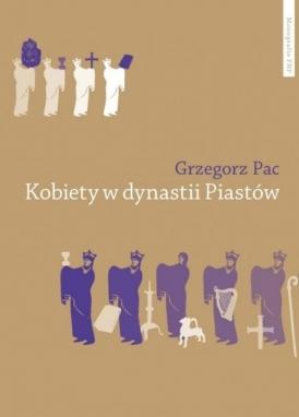 Książka Kobiety w dynastii Piastów