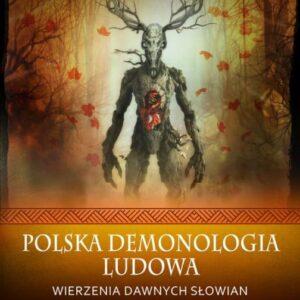 Polska demonologia ludowa – Leonard Pełka