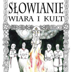 Słowianie. Wiara i kult – Rafał Merski, Grzegorz Antosik