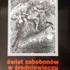 Świat zabobonów w średniowieczu książka