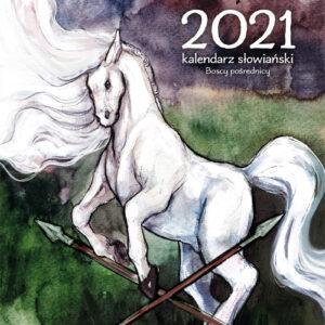 Kalendarz słowiański 2021 Boscy pośrednicy