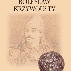 Bolesław Krzywousty – Stanisław Rosik