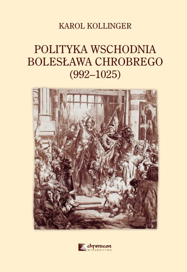 Polityka wschodnia Bolesława Chrobrego