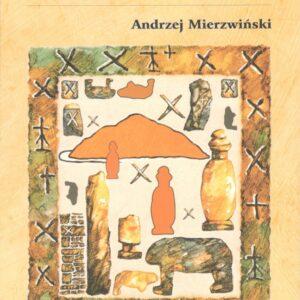 Ślężańska układanka – Andrzej Mierzwiński