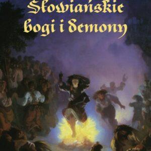 Słowiańskie bogi i demony – Tadeusz Linkner