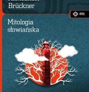 Mitologia słowiańska – Aleksander Brückner