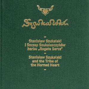 """Album """"Stanisław Szukalski i Szczep Szukalszczyków herbu »Rogate Serce«"""""""