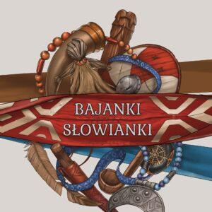 Bajanki Słowianki – Magdalena Zawadzka-Sołtysek